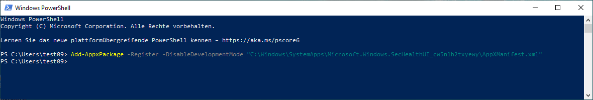"Add-AppxPackage -Register -DisableDevelopmentMode ""C:\Windows\SystemApps\Microsoft.Windows.SecHealthUI_cw5n1h2txyewy\AppXManifest.xml"""